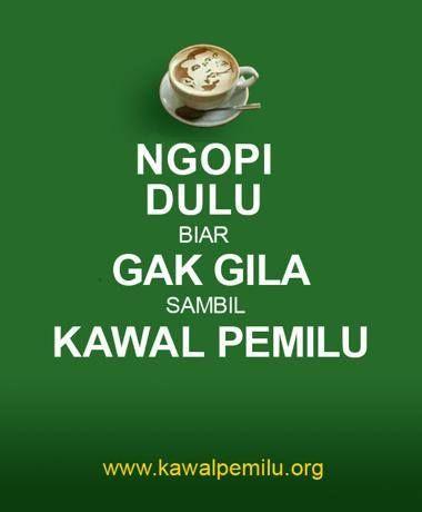 Yuk santai saja ;D *sruput kopi* #KawalPemilu