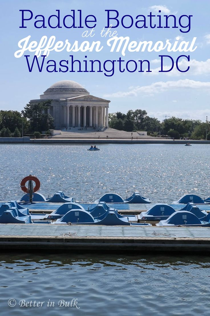 Tidal Basin Paddle Boats at the Jefferson Memorial in Washington DC - fun family travel idea!