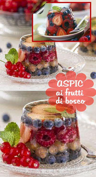 Aspic ai frutti di bosco
