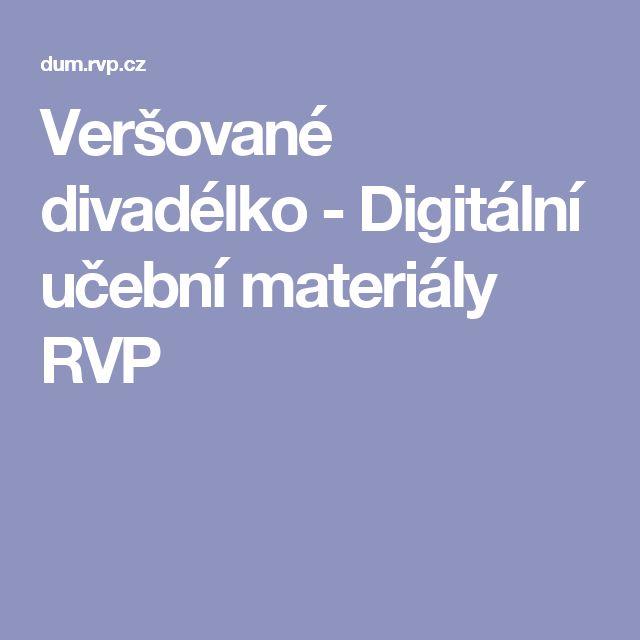 Veršované divadélko - Digitální učební materiály RVP