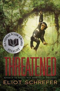 Threatened / Eliot Schrefer   #kentonlibrary