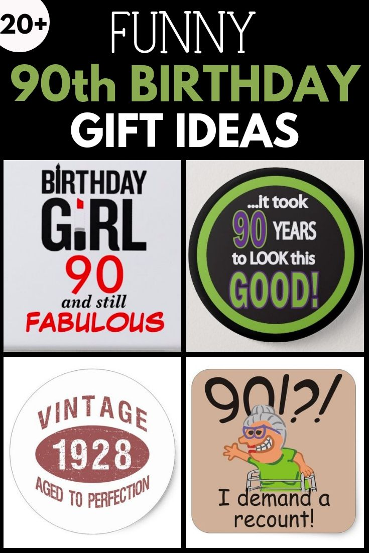 Funny 90th Birthday Gift Ideas