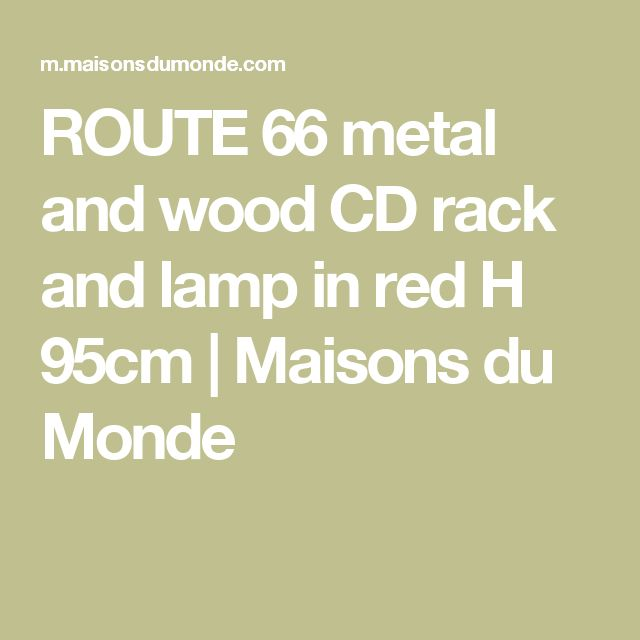 ROUTE 66 metal and wood CD rack and lamp in red H 95cm   Maisons du Monde