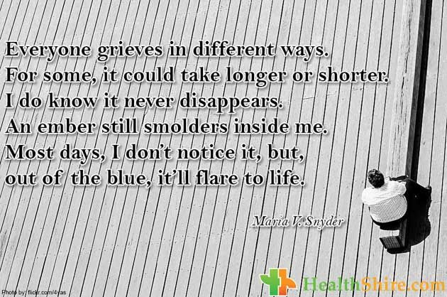 """Everyone #grieves in different ways. For some, it could take longer or shorter. I do know it never disappears. An ember still smolders inside me. Most days, I don't notice it, but, out of the blue, it'll flare to life."""""""