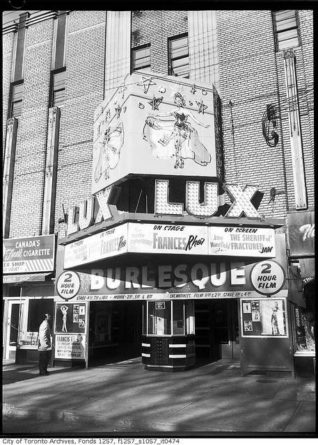 Lux Burlesque Theatre by Toronto History, via Flickr