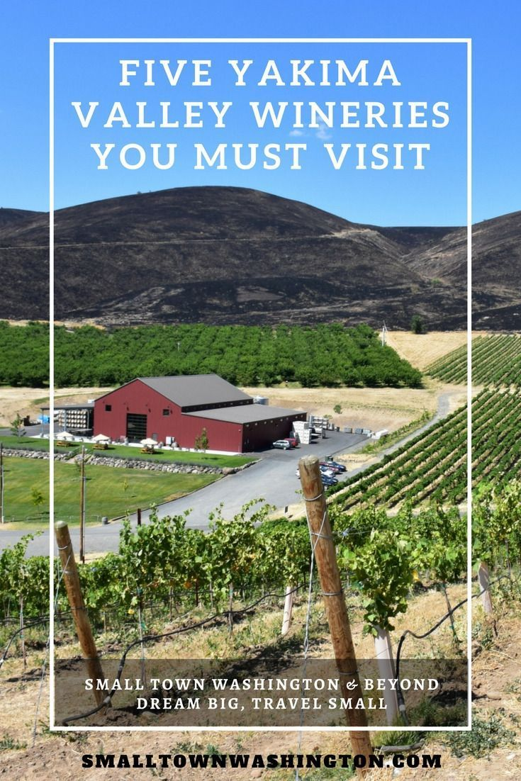 Need a getaway or girl's weekend to Yakima Wine Country? Here are a list of five Yakima Valley Wineries to put on your wine tasting list.