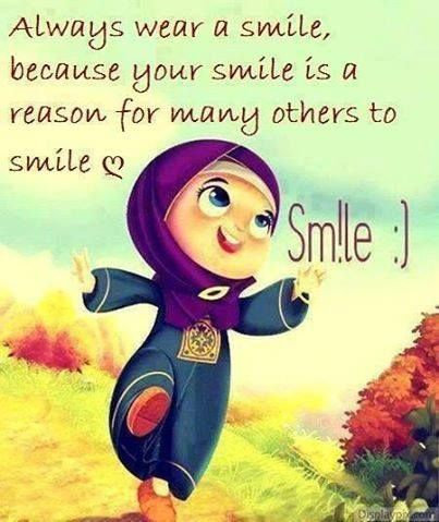 Always wear a smile because your smile is a reason for many other to smile