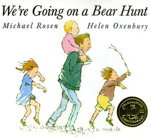 We're Going on a Bear Hunt  By Michael Rosen and Helen Oxenbury    Be warned: This fun read is likely to inspire many a bear hunt of your own.