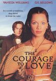 The Courage to Love [DVD] [English] [2000]