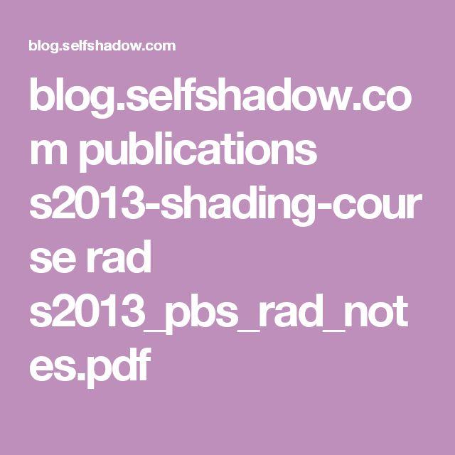 blog.selfshadow.com publications s2013-shading-course rad s2013_pbs_rad_notes.pdf