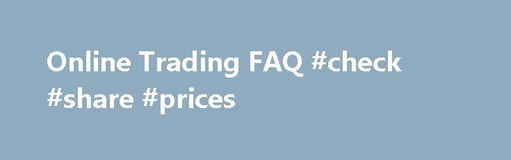"Online Trading FAQ #check #share #prices http://stock.remmont.com/online-trading-faq-check-share-prices/  medianet_width = ""300"";   medianet_height = ""600"";   medianet_crid = ""926360737"";   medianet_versionId = ""111299"";   (function() {       var isSSL = 'https:' == document.location.protocol;       var mnSrc = (isSSL ? 'https:' : 'http:') + '//contextual.media.net/nmedianet.js?cid=8CUFDP85S' + (isSSL ? '&https=1' : '');       document.write('');   })();Online Trading FAQFINRA wants…"