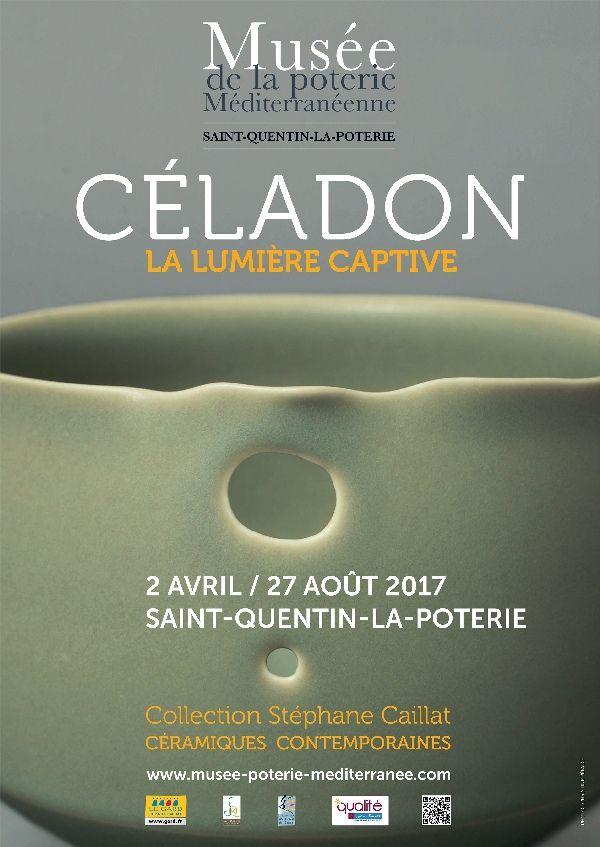 Exposition Cėladon, la lumière captive - Avril 2017/Août 2017- Musée  de la poterie Méditerranéenne de Saint-Quentin-La-Poterie