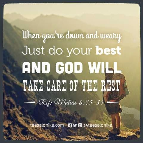 do your best and god will do the rest Do your best and god will do the rest quotes - 1 always do your best and you will find that you never need to compare yourself to others read more quotes and sayings about do your best and god will do the rest.
