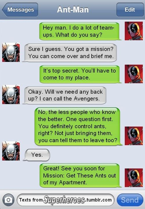 Texts from superheroes - Deadpool has a mission for Ant-Man.