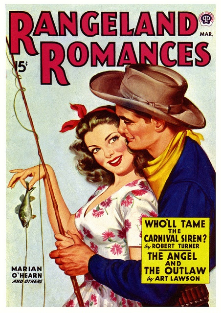 Rangeland Romances. The Angel And The Outlaw - c. 1940s.