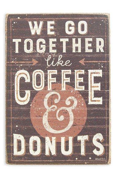 PRIMITIVES BY KATHY  'We Go Together Like Coffee & Donuts' Box Sign