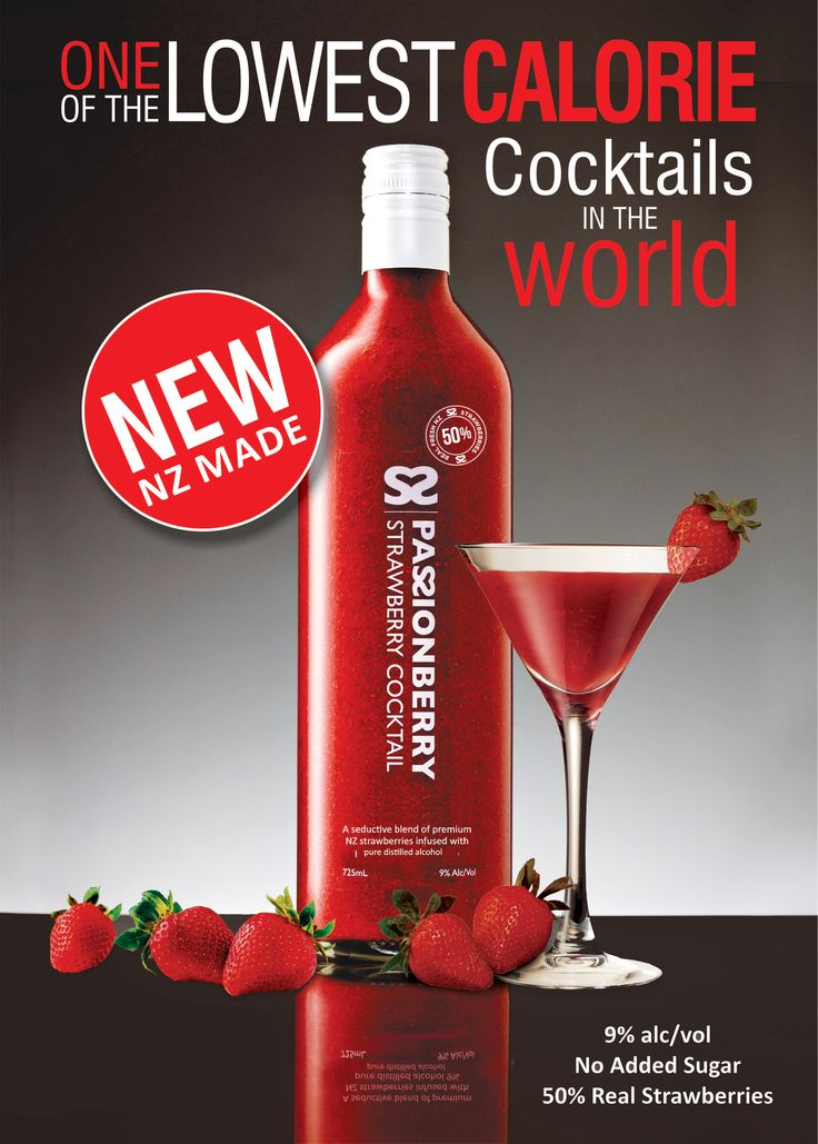 Passionberry boasts a tiny 59 calories per serve!!! Lower than a vodka soda! And full of antioxidants - summer alcoholic cocktails can't get better!! www.passionberry.co.nz