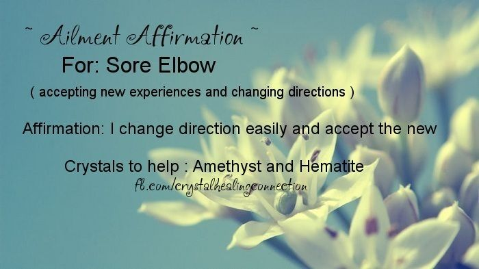 Ailment Affirmation and crystals to help Sore Elbow xo Jenna www.thecrystalhealingconnection.com
