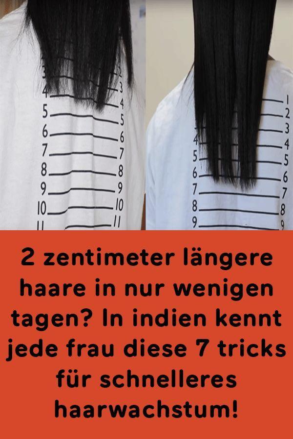 2 zentimeter längere haare in nur wenigen tagen? …