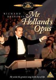 """""""Mr. Holland's Opus"""" starring Richard Dreyfuss."""