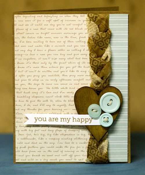 You are my Happy card with braided tissue paper: Cute Cards, Cards Ideas, Crafts Cards, Scrapbooking Cards, Studios Calico, Braids Ribbons, Cards Tags, Braids Tissue, Happy Cards