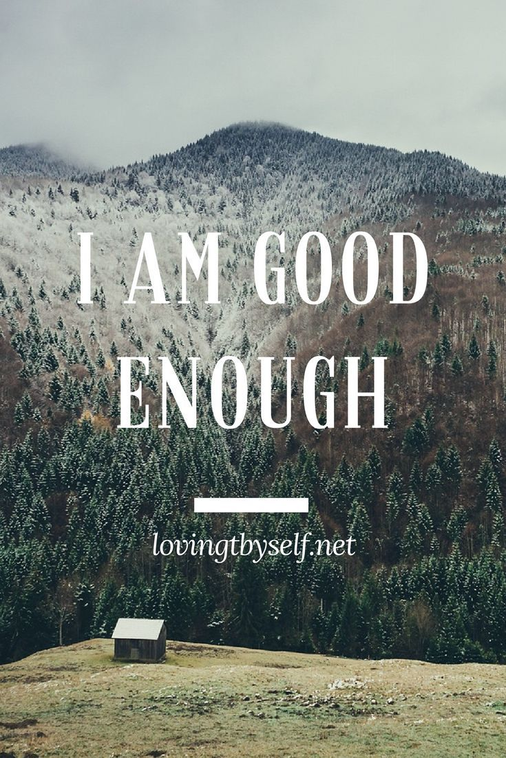 #happy #august #quotes #affirmations   I am good enough.  Repeat.  Affirmations are so powerful!!!!   lovingthyself.net