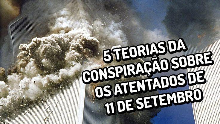 5 teorias da conspiração sobre os atentados de 11 de Setembro