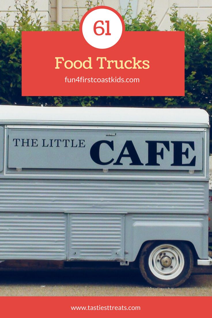 Find Over 60 Food Trucks For Your Childs Birthday Party In Jacksonville Florida