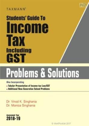 #BuyNow @ www.meripustak.com/pid-149537  Students Guide To Income Tax Including GST Problems & Solution By Vinod K Singhania  #IncomeTaxIncludingGST #IncomeTaxLaw #SolvedProblems  #CAFinal #CS #Students #CA #Intermediate #IPCC #Books  #CAintermediate #AcademicBooks #ProfessionalBooks  #TaxationBooks, #DirectTaxes & #IndirectTaxes #GSTBooks #Online #Book #Store in #India