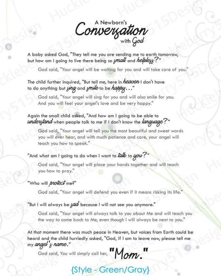 A whimsical print featuring the Christian poem A Newborns Conversation with God. The perfect addition to any nursery decor - whether for a boy or girl! Choose from a green/gray or pink/gray color scheme. Makes a great baby shower gift for a mom-to-be or as a Mothers Day gift for that special Mom in your life.  Print is 8 x 10. Frame not included. Printed on white cardstock and mailed in a sturdy photo mailer.  Please note: Because computer monitors display color differently than pri...