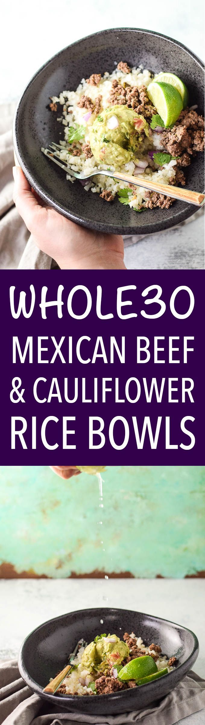Paleo & Whole30 Mexican ground beef, cauliflower rice and homemade guacamole! Add your favorite taco toppings to customize your cauli-rice bowls.
