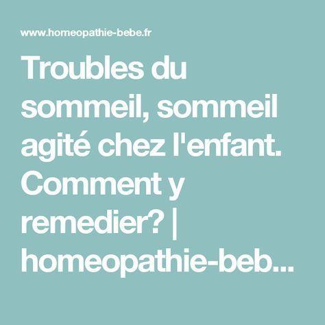 Troubles du sommeil, sommeil agité chez l'enfant. Comment y remedier? | homeopathie-bebe.fr