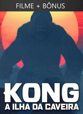 Kong: A Ilha da Caveira + Bonus