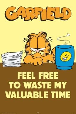 Garfield Poster with funny Garfield the cat saying. Photo is from the article The Cutest Garfield Stuffed Toys.