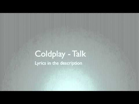 Coldplay - Talk - Lyrics