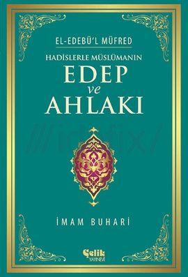 El-Edebül Müfred (Edep ve Ahlak Hadisleri) - İmam Buhari PDF e-kitap indir