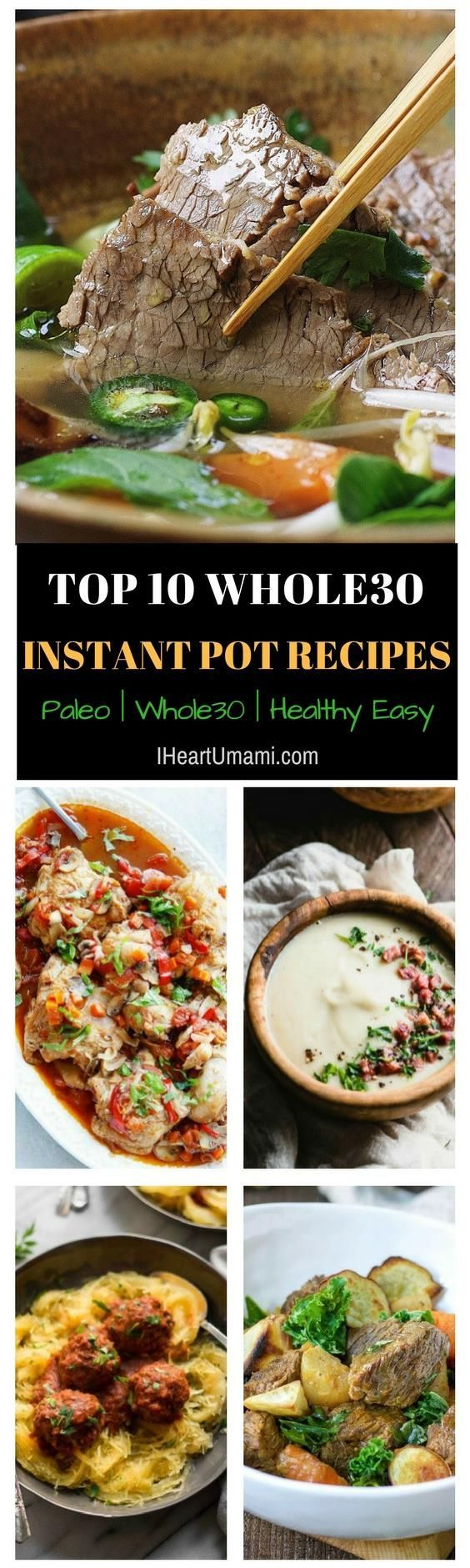 10 of the best Whole30 Instant Pot Recipes that are healthy, easy, low carb and Paleo friendly.  Save time and eat ridiculously well while staying Whole30. From classic Italian comfort food to Chinese Instant Pot recipes. Be sure to save this post. It will come in handy ! - IHeartUmami.com #instantpot #Whole30instantpot #Paleoinstantpot via @iheartumami