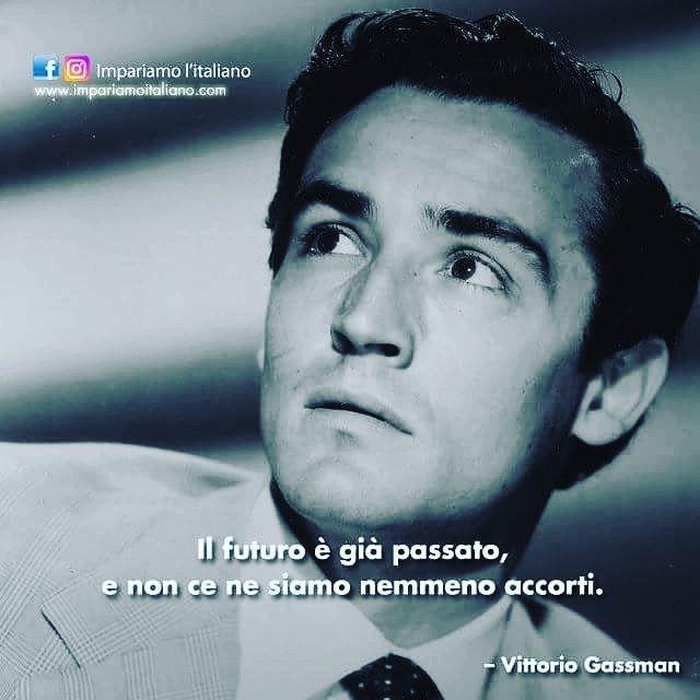 Come tradurreste questo pensiero di #VittorioGassman un'altra lingua?  #learnitalian with  http://ift.tt/1kp6DXf  #Zitate #aforismi #aforism #frasi #citation #citazioni #citationdujour #citations #quotes #beautiful #instagood  #instadaily #photooftheday