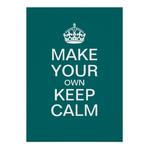 076fc69641347235f86bc9abd94af566 diy quotes calm quotes the 25 best keep calm template ideas on pinterest keep calm