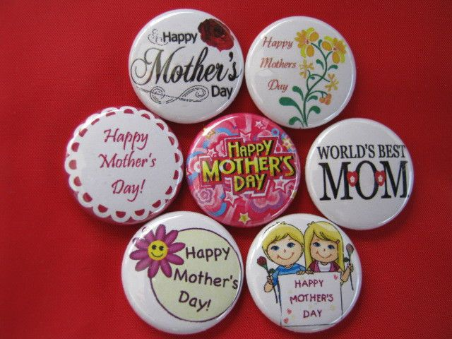 Mothers Day MOMs DAY  NEW Set of 7 Select-a-Size of Pinback Buttons  #wtna