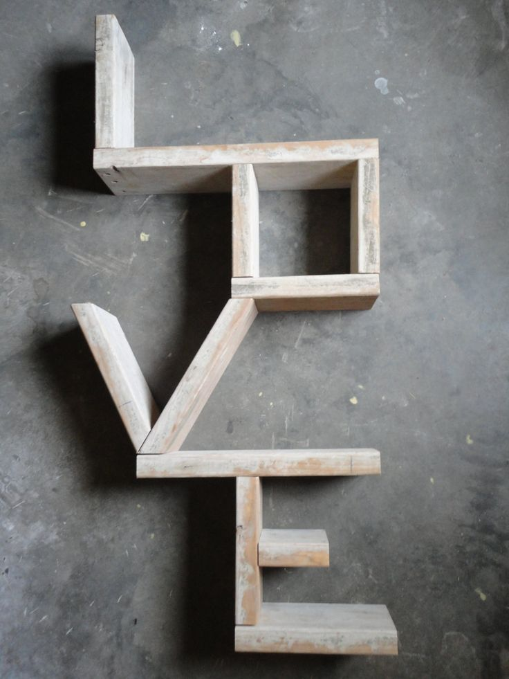 """LOVE"" Shelf... easily made with scraps of wood"