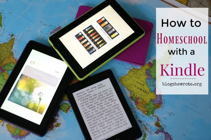 How to Homeschool with a Kindle - Blog, She Wrote