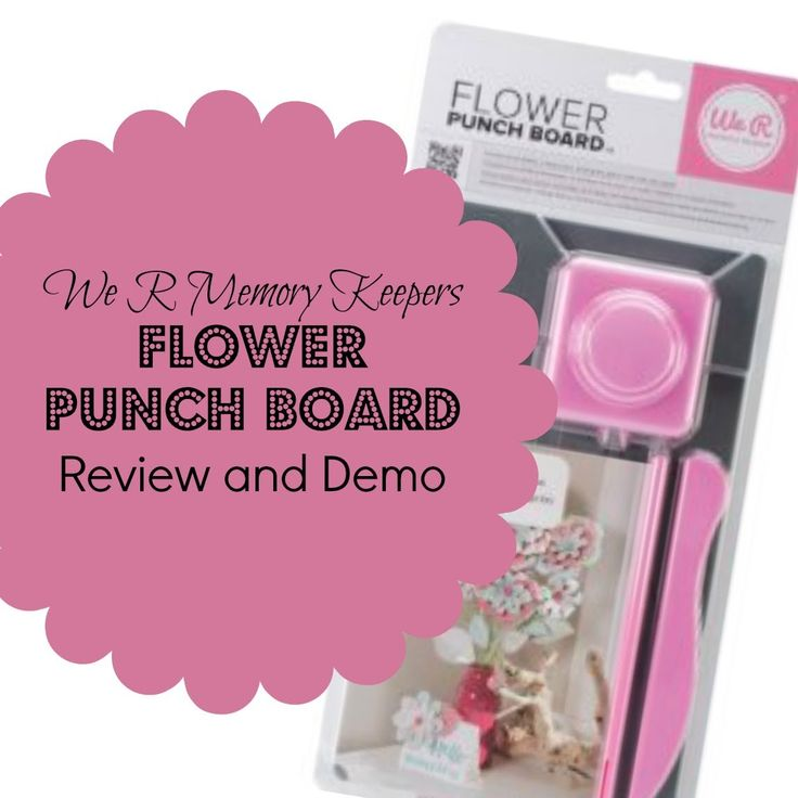 We R Memory Keepers Flower Punch Board Review and Demo