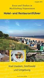 Hotel- und Restaurantführer Usedom, Greifswald und Umgebung