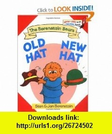 Old Hat New Hat (9780394806693) Stan Berenstain, Jan Berenstain , ISBN-10: 0394806697  , ISBN-13: 978-0394806693 ,  , tutorials , pdf , ebook , torrent , downloads , rapidshare , filesonic , hotfile , megaupload , fileserve