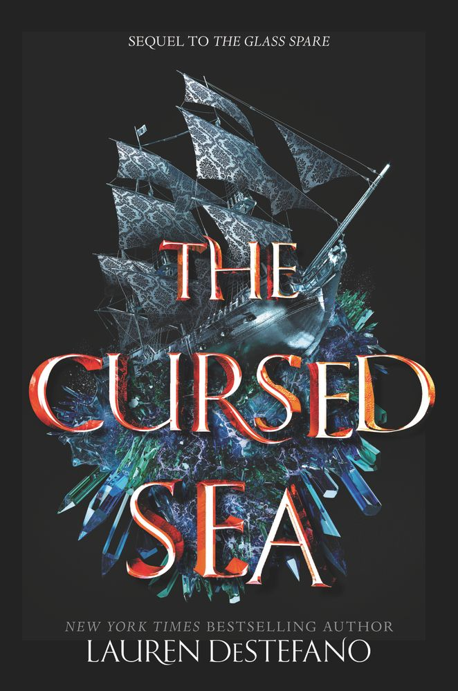 #CoverReveal   The Cursed Sea (The Glass Spare, #2) by Lauren DeStefano