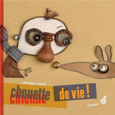 Chouette de vie ! - Christian Voltz - Amazon.fr - Livres