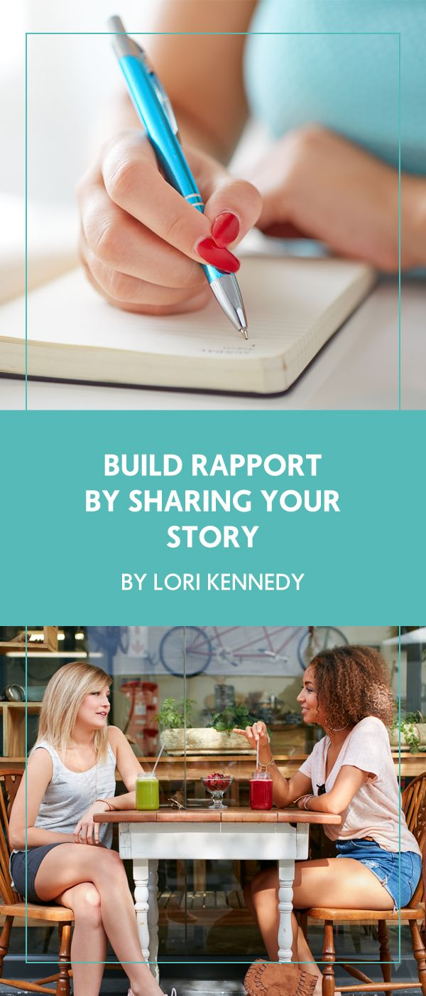 Build Rapport With Clients By Sharing Your Personal Story - The Wellness Business Hub