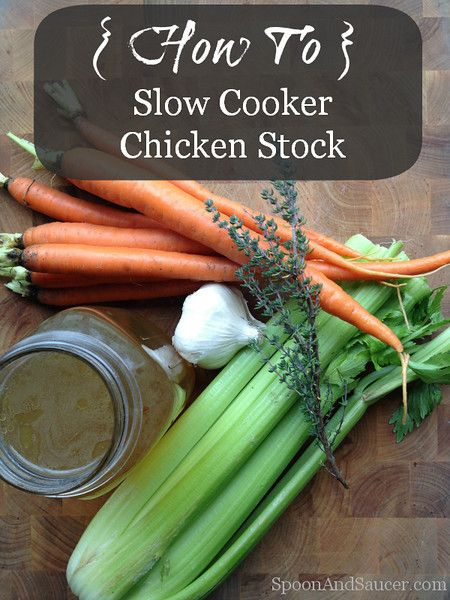 How To: Slow Cooker Chicken Stock Recipe | Yummy, yummy | Pinterest