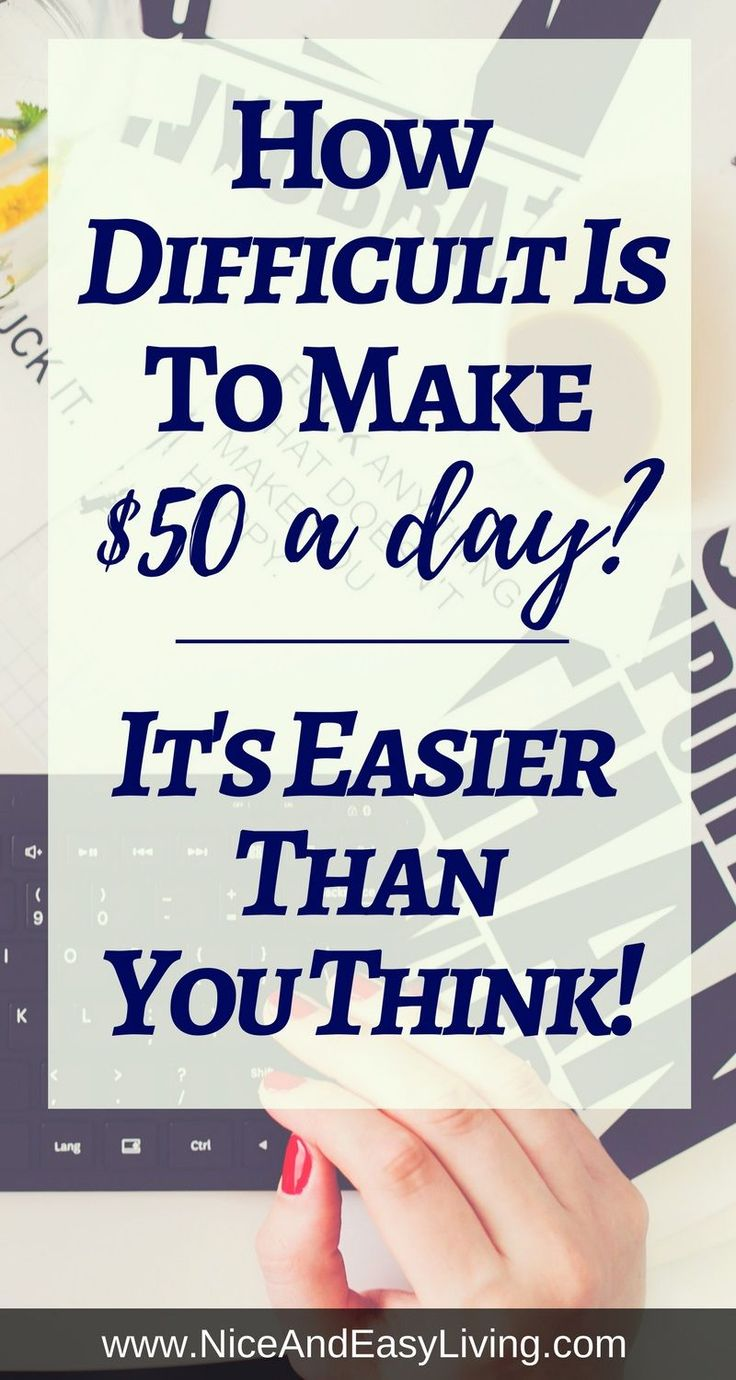 How is possible to make $50 a day? Or I should ask is it even possible to make $50 a day? The answer is YES. And that is only a beginning of your money making journey. https://niceandeasyliving.com/make-50-a-day/ #blogging #writing #writingformoney #makemoneyonline #makemoneyblogging #makemoneyfromhome